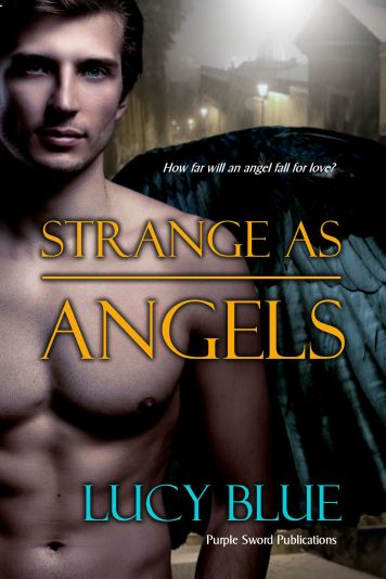 Strange As Angels by Lucy Blue